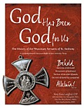 God Has Been God for Us: The History of the Missionary Servants of St. Anthony a Congregation of Diocesan Right