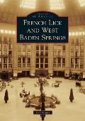 Images of America||||French Lick and West Baden Springs