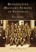Campus History    Benedictine Military School in Savannah