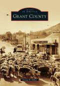 Images of America||||Grant County