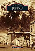 Images of America    Juneau