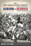 Sports||||The Deep South's Oldest Rivalry: Auburn vs. Georgia