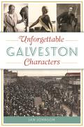 American Chronicles||||Unforgettable Galveston Characters