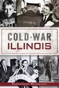 Cold War Illinois