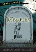 Spooky America||||The Ghostly Tales of Memphis