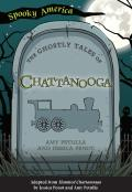 Spooky America||||The Ghostly Tales of Chattanooga