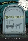 Spooky America||||The Ghostly Tales of Albuquerque