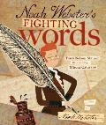 Noah Websters Fighting Words