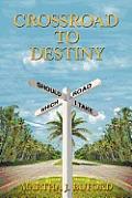 Crossroad to Destiny