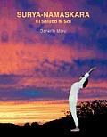 Surya-Namaskara: El Saludo Al Sol