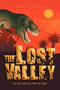 The Lost Valley: An Adventure by Sam and Spot