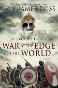 War at the Edge of the World Twilight of Empire Book One