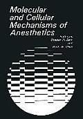 Molecular and Cellular Mechanisms of Anesthetics