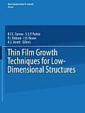 Thin Film Growth Techniques for Low-Dimensional Structures