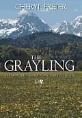 The Grayling: Hidden Truths: Poems by Martin Freier