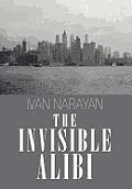 The Invisible Alibi