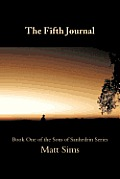 The Fifth Journal: Book One of the Sons of Sanhedrin Series