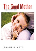 The Good Mother: A Sequel to Blank Slate