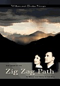 The Zig-Zag Path: To Break the Force of the Hill