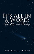 It's All in a Word: God, Life, and Meaning