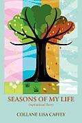 Seasons of My Life: Inspirational Poetry