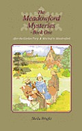 The Meadowford Mysteries - Book One: After the Garden Party, & Mischief in Meadowford