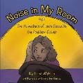 Noise in My Room: The Adventure of Jane Barnette, the Problem Solver