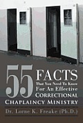 55 Facts That You Need to Know for an Effective Correctional Chaplaincy Ministry