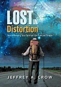 Lost in Distortion: Keys to Keeping Your Spiritual Life Pure and Simple