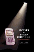 Wolves in Sheep Clothing: '' the Ultimate Betrayal ''