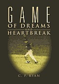 Game of Dreams and Heartbreak