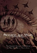 Progress and Wars: The Bloody History That Made Us Who We Are in Year 22025