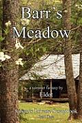 Barr's Meadow: Julian's Private Scrapbook Part One