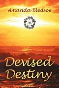 Devised Destiny