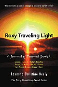 Roxy Traveling Light: A Journal of Personal Growth