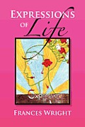 Expressions of Life: Poetry with a Message of Life, Love and Care