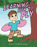 Learning How to Fly