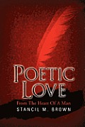 Poetic Love: From the Heart of a Man
