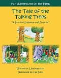 The Tale of the Talking Trees: The Tale of the Talking Trees a Story of Suspense and Surprise