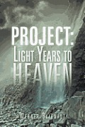 Project: Light Years to Heaven