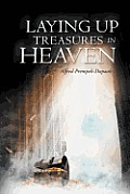 Laying Up Treasures in Heaven