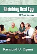 Shrinking Nest Egg: What to Do