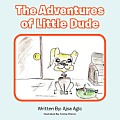 The Adventures of Little Dude