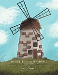 Wendell and the Windmill: A Friendship