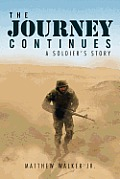The Journey Continues: A Soldiers' Story
