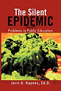Silent Epidemic: Problems in Public Education