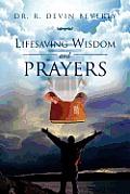Lifesaving Wisdom and Prayers