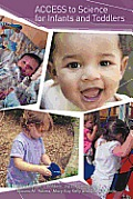 Access to Science for Infants and Toddlers