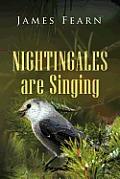 Nightingales Are Singing