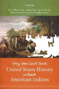 Why You Cant Teach United States History Without American Indians
